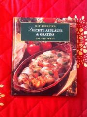 Kochbuch: leichte Aufläufe&