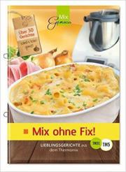 Mix ohne Fix!: