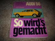 Reparaturanleitung Audi 50