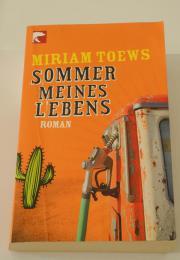 Sommer meines Lebens; Miriam Toews, Taschenbuch 320 Seiten; gut erhalten; ISBN: 978-3833307980 Sommer meines Lebens; Miriam Toews, Taschenbuch 320 Seiten; gut erhalten; Verlag: bloomsbury (25. Februar 2012); ISBN: 978-3833307980; zuzügl. ... 5,- D-82405We - Sommer meines Lebens; Miriam Toews, Taschenbuch 320 Seiten; gut erhalten; ISBN: 978-3833307980 Sommer meines Lebens; Miriam Toews, Taschenbuch 320 Seiten; gut erhalten; Verlag: bloomsbury (25. Februar 2012); ISBN: 978-3833307980; zuzügl