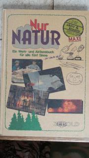 Nur Natur - Ein Werk- und