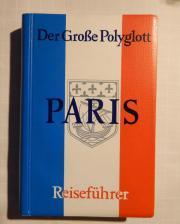Reiseführer Paris Der große Polyglott