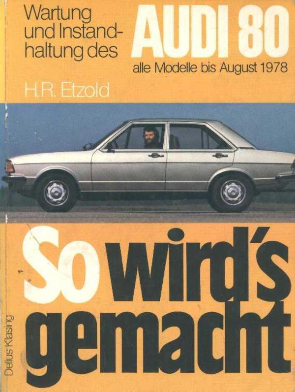 Reparaturhandbuch Audi 80 bis Bj