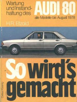 Reparaturhandbuch Audi 80, bis Bj. 1978